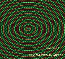 (TWO FACE 1 ) ERIC WHITEMAN  ART  by eric  whiteman