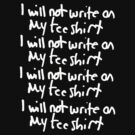 Write on y Shirts  by Kimberly Temple