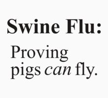 Swine Flew - Black Lettering, Funny by Ron Marton