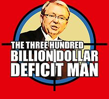 The Three Hundred Billion Dollar Deficit Man by Ross Robinson