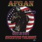 Afgan Get a Tan Shooting Taliban! by woodywhip