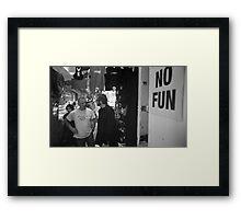 No Fun Zone Framed Print