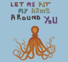 Let me put my arms around you. by albutross
