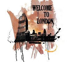 Welcome to London by Ashley Geoghegan