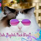 Ragdolls Rock!! by Carol Clifford