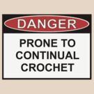 Danger - Prone To Crochet by Ron Marton