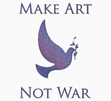 Art not War by Jarede Schmetterer