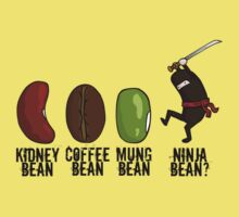 Ninja Bean? by Jess White