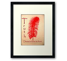 Truth/Ma'at Doesn't Have to Hurt Framed Print