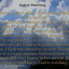 God Is Watching by raindancerwoman