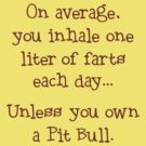 Unless You Own a Pit Bull - Brown by Linda Hardt