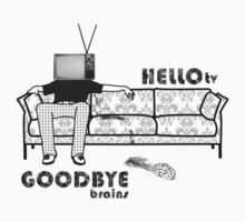 - Hello, TV! and Goodbye, brains! by Oblivion