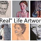 &quot;Real&quot; Life Artwork (No Photography, Digital art and Abstracts)