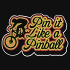 Pin it like a pinball by ak37