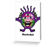 Monster Ball Greeting Card
