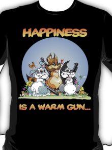 Happiness Is a Warm Gun... T-Shirt