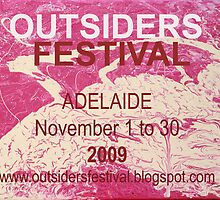 Outsiders Festival - Adelaide 2009 by Stefan Maguran
