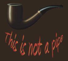 This Is Not A Pipe! by Mike Paget