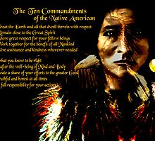 The Native American Ten Commandments by saleire