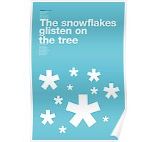 The snowflakes glisten on the tree (Snowblind, Black Sabbath) Poster