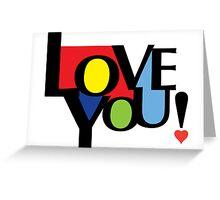 Love You  ll - card Greeting Card