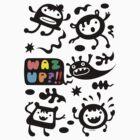Waz Up   by Andi Bird