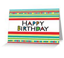 Happy Stripe Birthday  card  Greeting Card