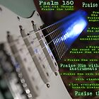 Psalm 150 by AusDisciple