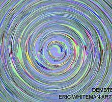 ( DEMETER )  ERIC WHITEMAN  by ericwhiteman
