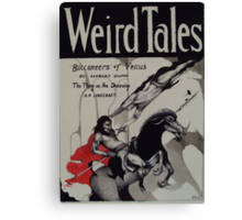 Weird Tales ( The Buccaneers Of Venus ) Canvas Print
