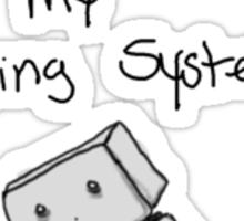Nobody understands my operating system Sticker
