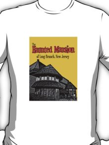 The Haunted Mansion of Long Branch NJ T-Shirt