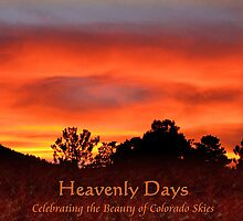 Heavenly Days--Celebrating the Beauty of Colorado Skies by Jan Landers
