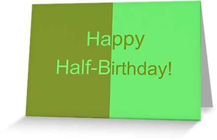 happy half birthday greeting cards postcards by