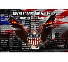 NEVER FORGET THE FALLEN  09/11/01 Photographic Print