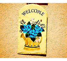 Welcome Garden Sign Photographic Print