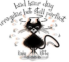 KINKY KITTY - Bad Hair Day by Kartoon