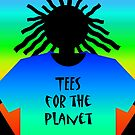 TEES FOR THE PLANET by Jan Landers