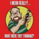 I Mean Really! by Okse