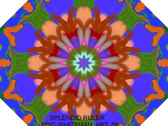 (SPLENDID  RULER )  ERIC WHITEMAN  ART   by eric  whiteman