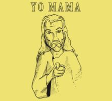 Whos mama? by bodiehartley