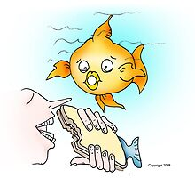 A pet fish watching the unthinkable!  by kim molner