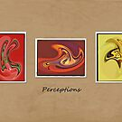 Perceptions by Catey