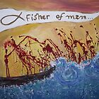 Fishers of Men by Anita  Kim