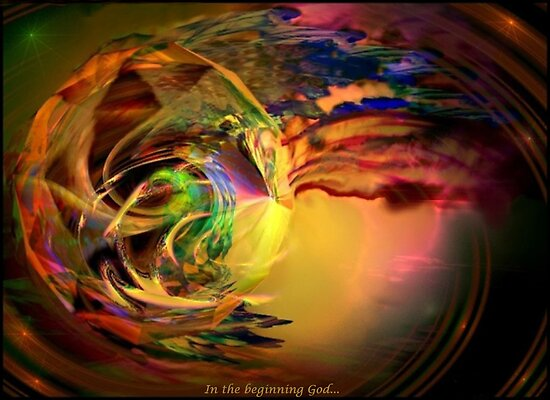 In The Beginning...God by Bonnie Comella