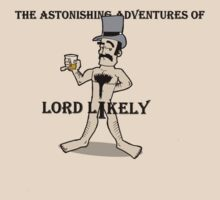 The Terribly Terrific T-Shirt of Lord Likely by Fanton