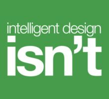 Intelligent Design ... isn't (dark) by Kip Stewart