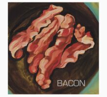 bacon by Loretta  Weeks