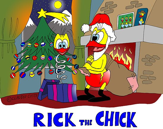 "Rick the chick ""HAPPY CHRISTMAS"" by CLAUDIO COSTA"