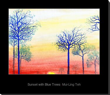 """Sunset with Blue Tress"" by Mui-Ling Teh"